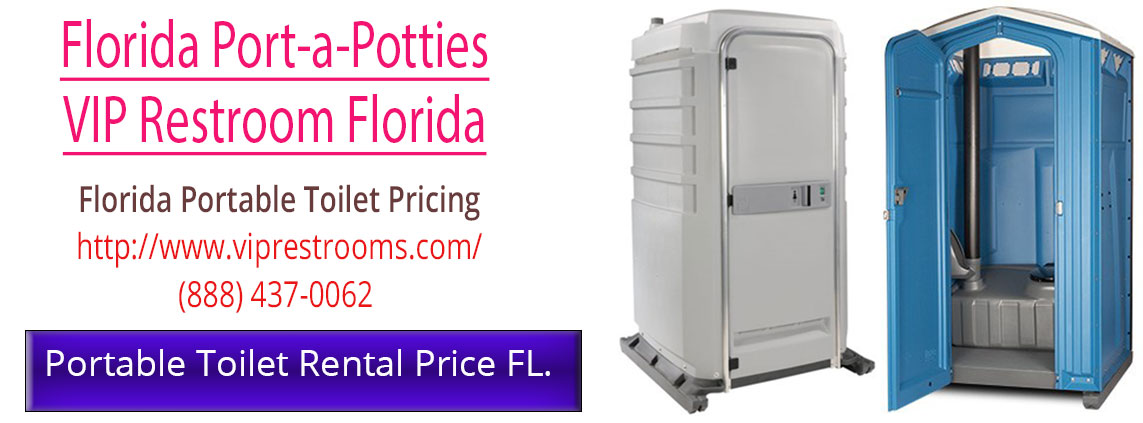 Florida Porta Potty Pricing. Florida Portable Toilets ...
